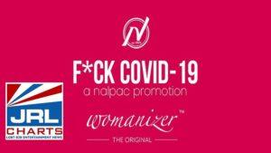 Nalpac x Womanizer - Fuck Covid-19 Campaign Week 12-2020-07-20-JRL-CHARTS