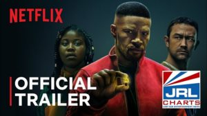 Project Power (2020) Jamie Foxx X Joseph Gorden-Levitt-2020-07-15-jrl-charts-movie-trailers
