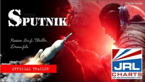 SPUTNIK Trailer (2020) Sci-Fi Horror Goes Viral-2020-07-21-jrl-charts-movie-trailers