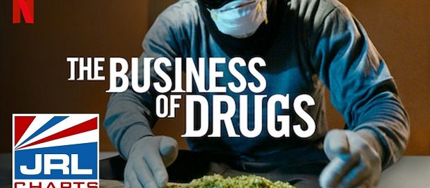 The Business of Drugs-Netflix-TV-mini-series-2020-07-19-JRL-CHARTS