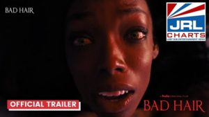 Bad Hair Official Horror Movie Trailer Revealed-2020-08-14-jrl-charts-movie-trailers