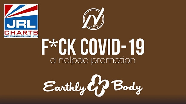 Earthly Body Is Nalpac-Partner for Fuck Covid19 Campaign Week 17