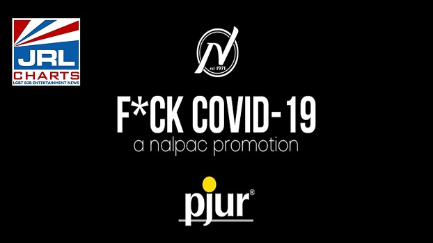 Nalpac Features Pjur in Latest 'Fuck COVID-19' Campaign