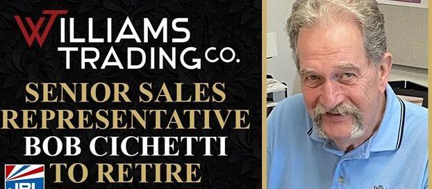 Williams Trading-Senior Sales Rep. Bob Cichetti Announce Retirement