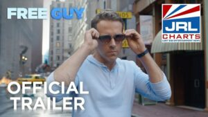 Free Guy Official Trailer #2 (2020) New Release Date Announced-2020-10-05-jrl-charts