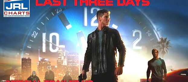 LAST THREE DAYS Official Trailer (2020) Action Movie-Gravitas-Ventures-jrl-charts