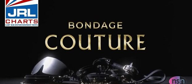 NS Novelties Bondage Couture TV Commercial-2020-10-27-jrl-charts-sex-toys