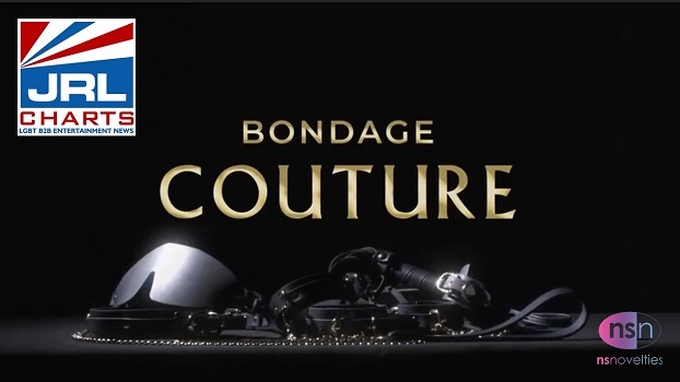 NS Novelties Bondage Couture TV Commercial-2020-10-27-jrl-charts-sex-toys