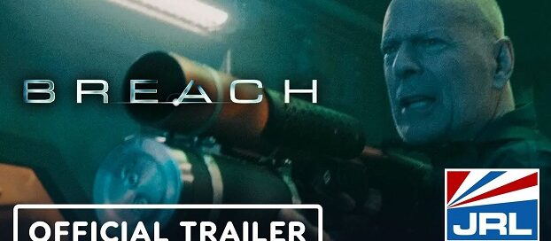 BREACH Trailer (2020) Bruce Willis Action Movie-Saban-Films-2020-11-11-jrl-charts
