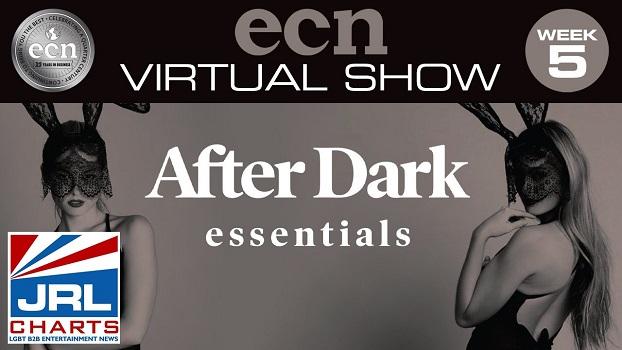 Watch 2020 ECN Virtual Show Week 5-After Dark Essentials Show