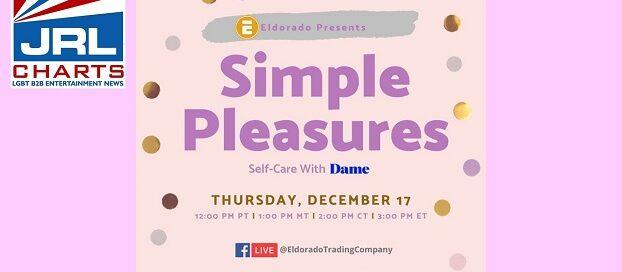 Eldorado Presents 'Simple Pleasures Self-Care' with Dame-2020-12-16-jrl-charts-sex-toys
