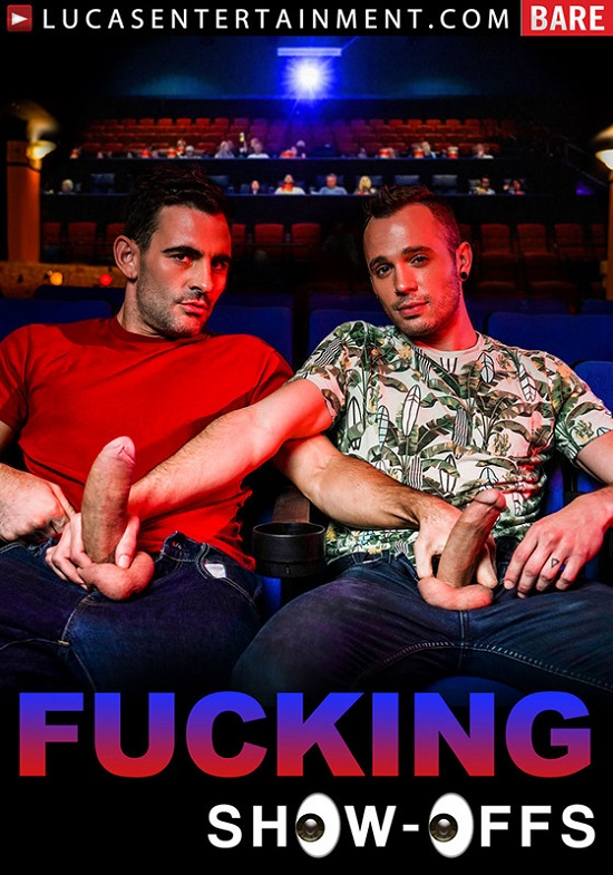 Fucking Show-Offs-DVD-front-cover-Lucas-Entertainment