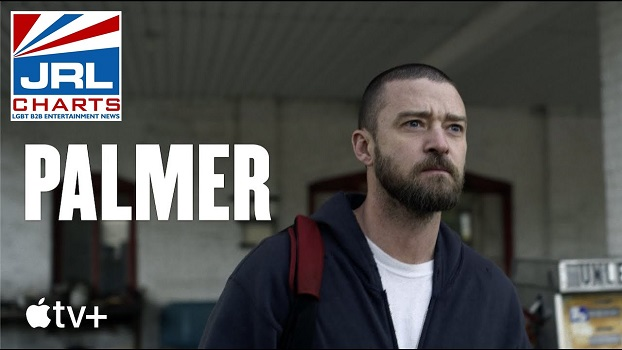 Justin Timberlake-Powerful Drama-PALMER-Movie-2021-AppleTV-JRL-CHARTS