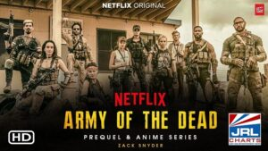 Army of the Dead Film-Dave Bautista Movie Trailer-2021-02-25-jrl-charts-movie-trailers