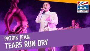 Patrik Jean - Tears Run Dry Debuts at #1 on LGBTQ Music Chart