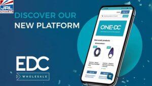 EDC Wholesale Launch New ONE-DC Platform-2021-03-10-JRL-CHARTS-Pleasure-Products