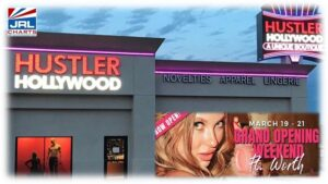 Hustler Hollywood Store 36 Opens in Fort Worth, TX-2021-03-03-jrl-charts-pleasure-products