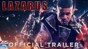 RL Scott's LAZARUS Official Trailer-Samuel Goldwyn Films-2021-03-10-JRL-CHARTS