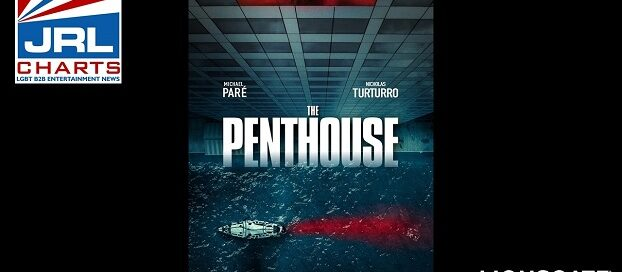 THE PENTHOUSE Thriller Film-Arrives On Digital-On Demand-DVD-2021-03-01-jrl-charts-movie-trailers