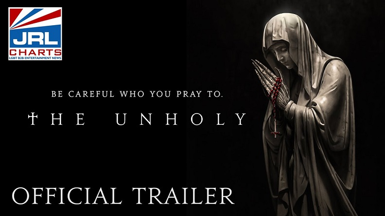 THE UNHOLY Official Trailer-Screen-Gems-2021-03-11-JRL-CHARTS-Movie-Trailers