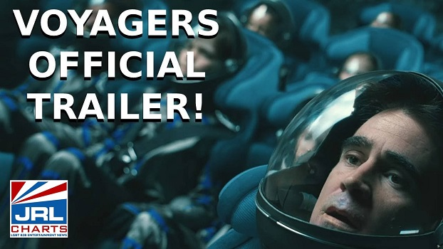 Voyagers starring Colin Farrell-Sci-Fi -Lionsgate-2021-03-02-jrl-charts-movie-trailers