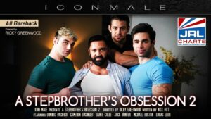 A Stepbrother's Obsession 2 DVD-IconMale-MileHighMedia-2021-04-07-JRL-CHARTS