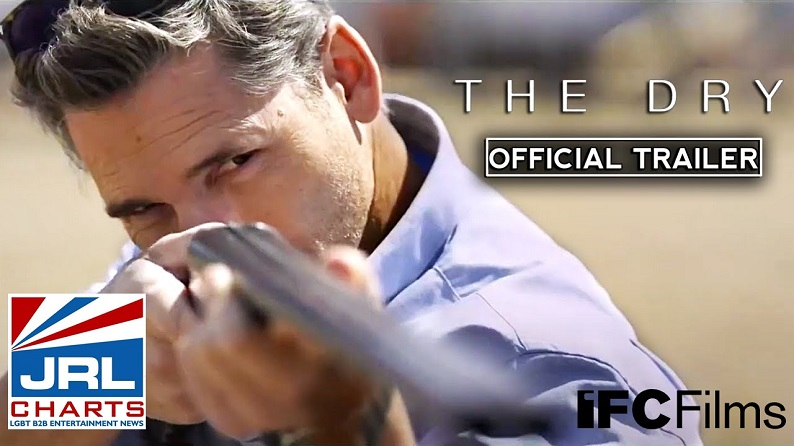 Eric Bans - The Dry (2021) Official Trailer drops-2021-04-19-JRL-CHARTS-Movie-Trailers