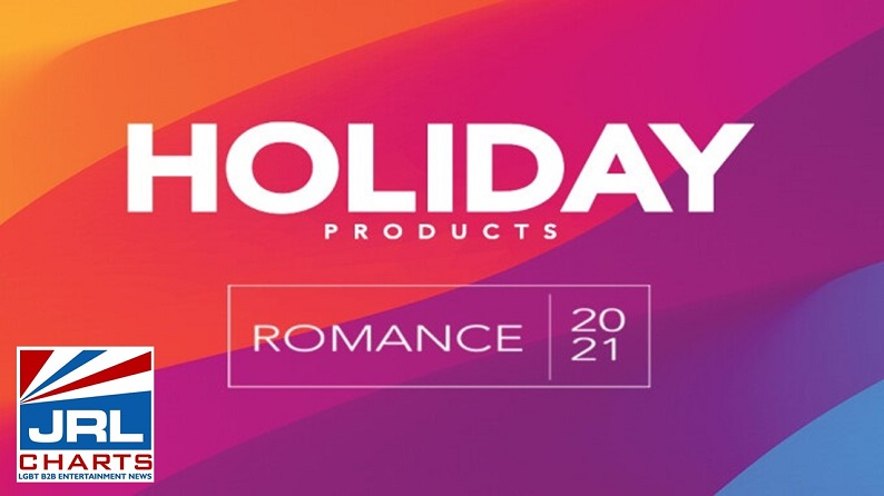 Holiday Products Unveil its 'Romance 2021' Digital Catalog-2021-04-06-JRL-CHARTS
