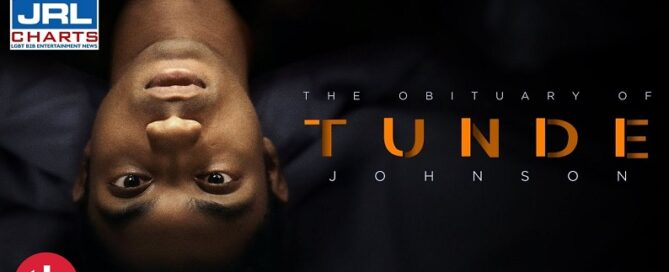 The Obituary of Tunde Johnson Trailer-Wolfe Releasing--TLAVideo-2021-04-20-JRL-CHARTS
