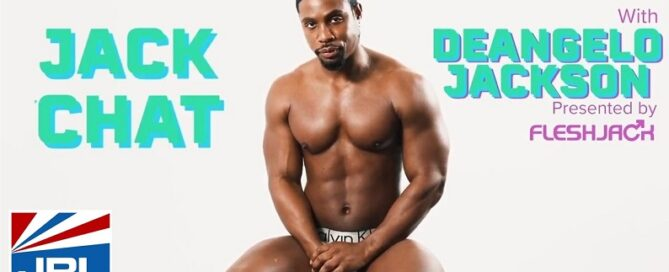Watch - Jack Chat with DeAngelo Jackson - Fleshjack-2021-04-28-JRL-CHARTS