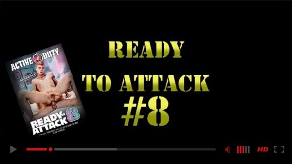 Active Duty-gay-porn-Ready to Attack 8 DVD-NSFW Trailer
