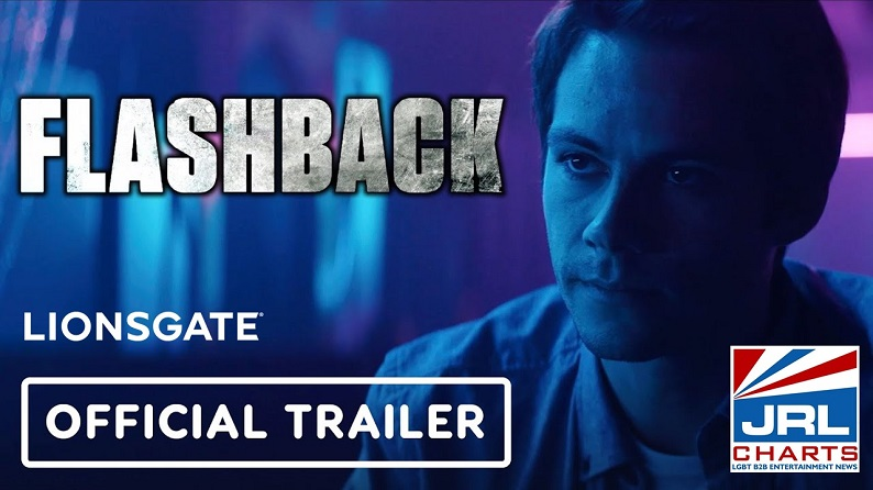 FLASHBACK (2021) Extended Trailer - Dylan O'Brien-Lionsgate-JRLCHARTS