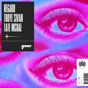 Regard-Troye-Sivan-and-Tate-McRae-You-2021-05-28-JRL-CHARTS-Gay Music News