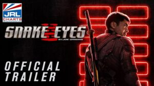 SNAKE EYES G.I. Joe Origins Official Trailer - Henry Golding-Paramount-2021-05-17-JRLCHARTS
