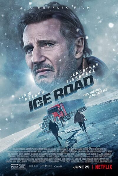 The Ice Road Official Poster (2021)