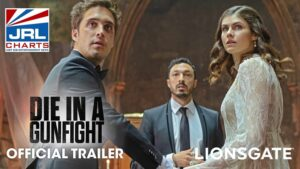 Die In A Gunfight Official Trailer-Diego Boneta-Alexandra-Lionsgate-2021-06-15-jrlcharts