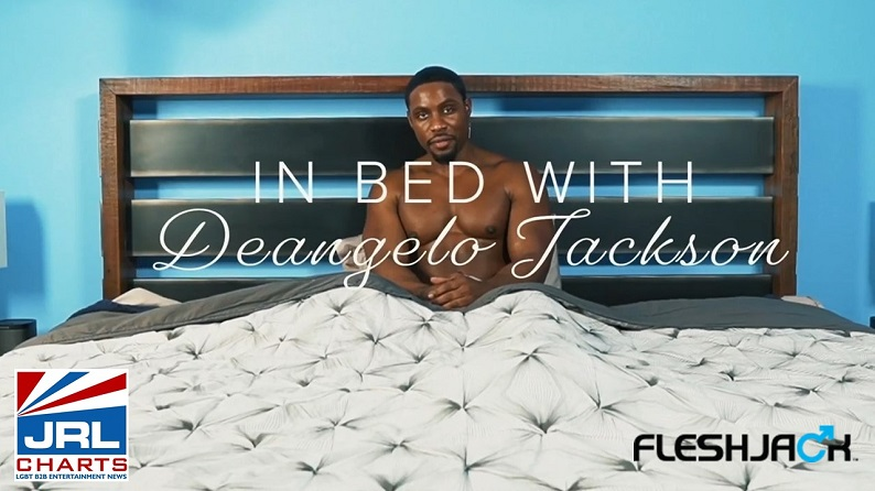 Fleshjack 'In Bed With DeAngelo Jackson' Featurette-2021-06-10-JRLCHARTS-02