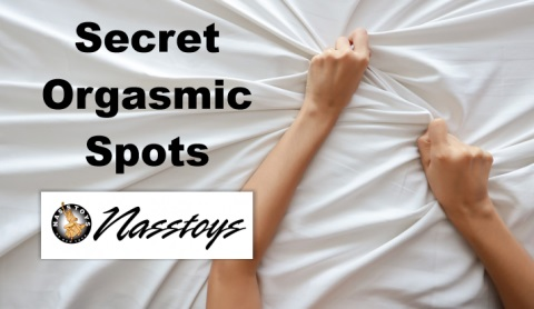 Nasstoys Secret Orgasmic Spots-Health and Wellness Course