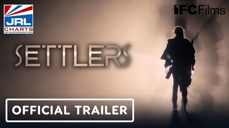 Settlers Official Trailer-Sci-Fi Film-2021-06-19-JRL-CHARTS-Movie-Trailers