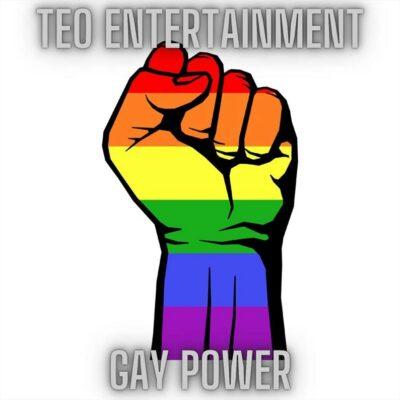 Teo Entertainment Gay Power (2021)