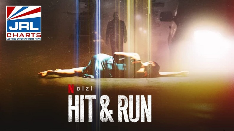 Hit and Run TV Series Official Trailer-Netflix-2021-07-12-JRL-CHARTS-TV-Show-Trailers
