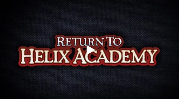 Return to Helix Academy Part One DVD Trailer