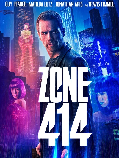 Zone 414 Official Poster-Saban Films
