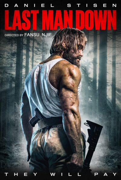 LAST MAN DOWN Official Trailer-Daniel Stisen-Poster-Saban Films-2021-08-15-JRL-CHARTS