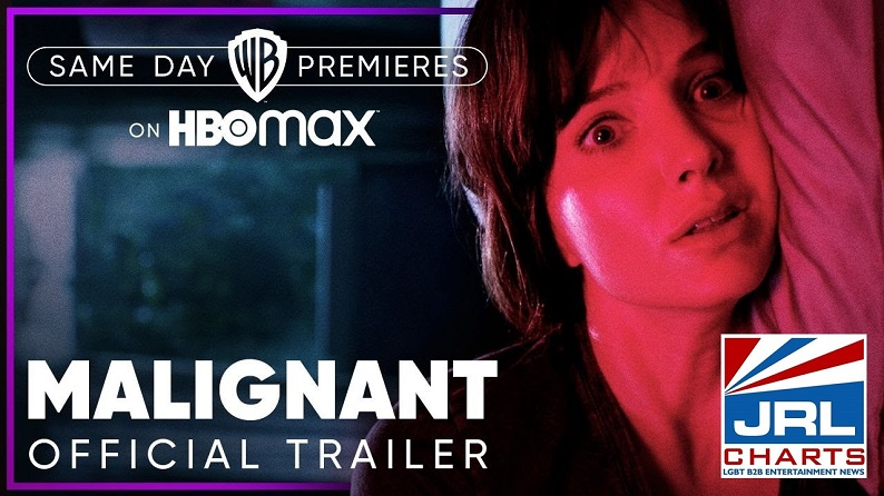 Malignant Official Terrifying Trailer (2021) Warner Bros Pictures-2021-08-30-JRL-CHARTS
