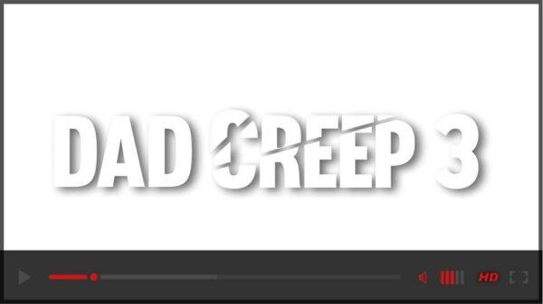 Dad Creep 3 DVD-gay porn-trailer-Bareback Network-2021