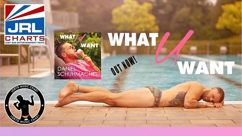 Daniel Schuhmacher – What U Want MV-Debut-LGBTQ Music Chart-UK-2021-09-06-JRL-CHARTS