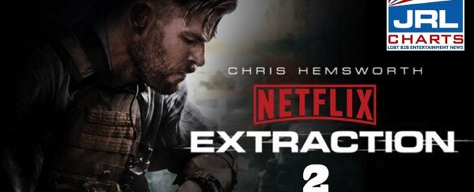 Extraction 2 Official Trailer-Chris Hemsworth-Netflix-2021-09-25-JRL-CHARTS-New-Movie-Trailers