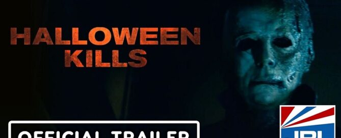 HALLOWEEN KILLS Official Final Trailer-Jamie Lee Curtis-Universal-Pictures-2021-09-20-JRL-CHARTS