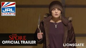 Lionsgate-THE SPORE Official Horror Movie Trailer-2021-09-24-JRL-CHARTS-New Movie Trailers